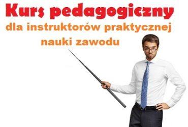 Kurs pedagogiczny dla instruktorów praktycznej nauki zwodu