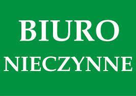 Biuro Cechu NIECZYNNE 27-29 września 2021